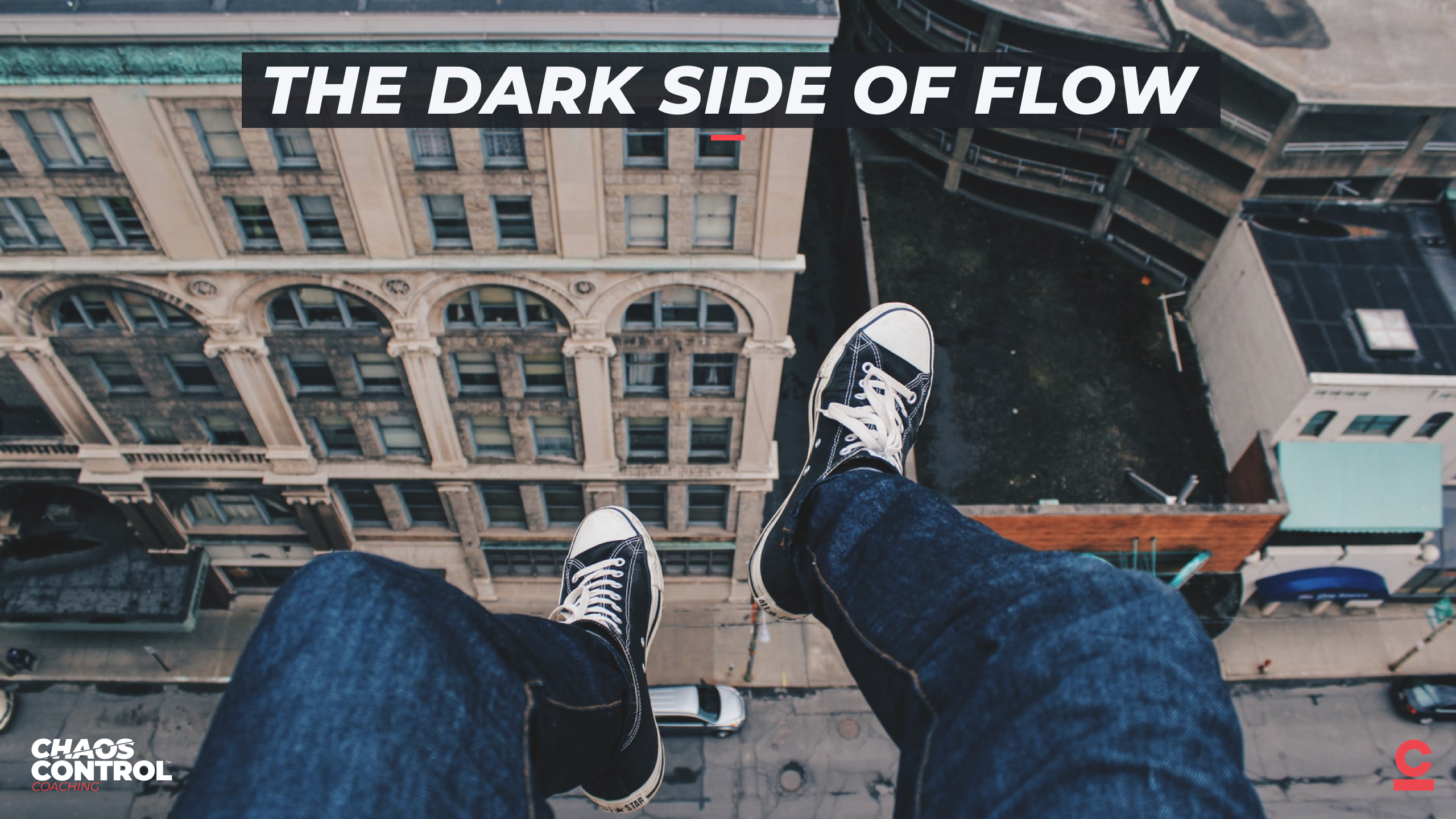 The Dark Side of Flow & Self Sabotage
