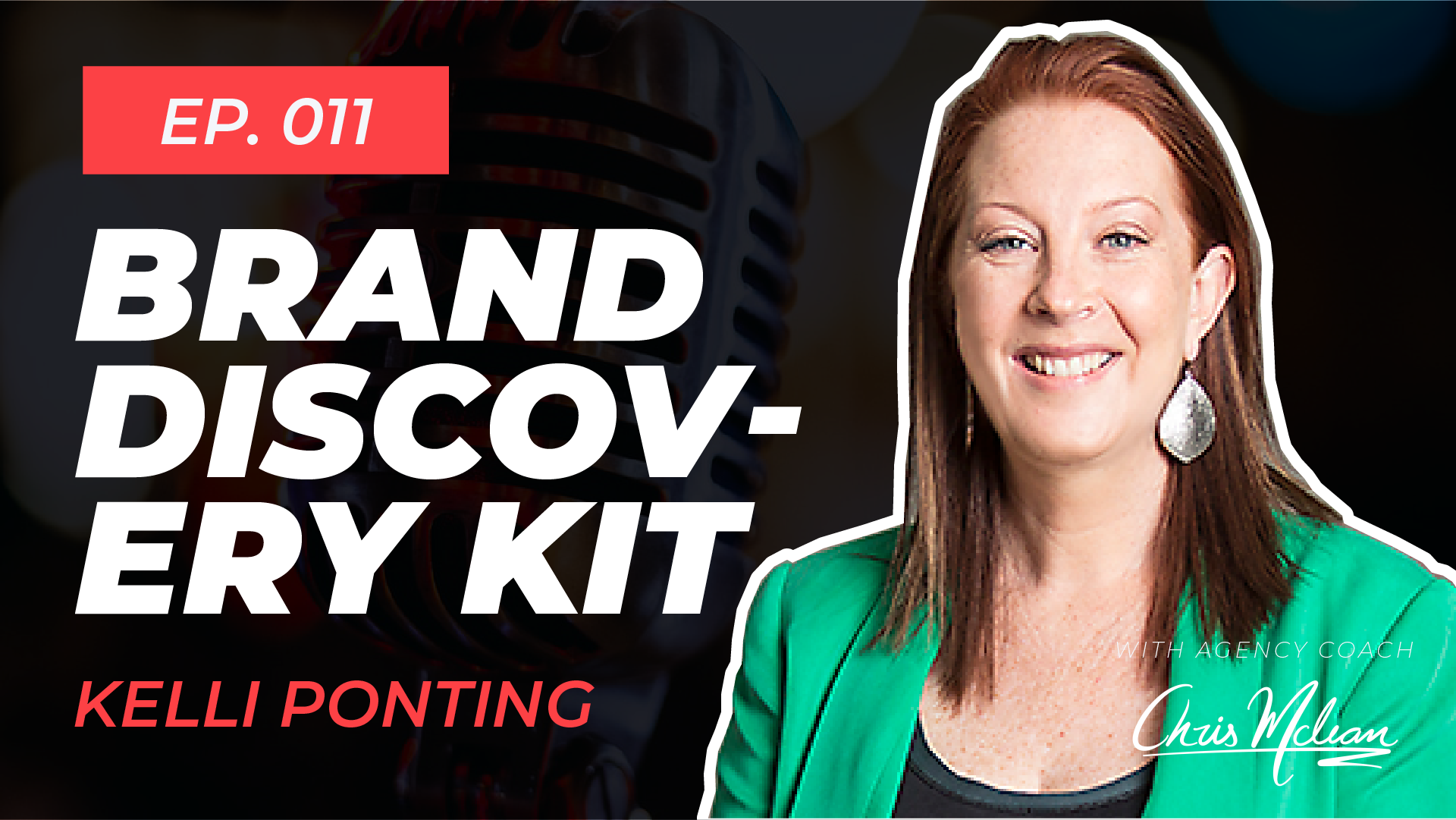 EP011 | The Brand Discovery Kit with Kelli Ponting