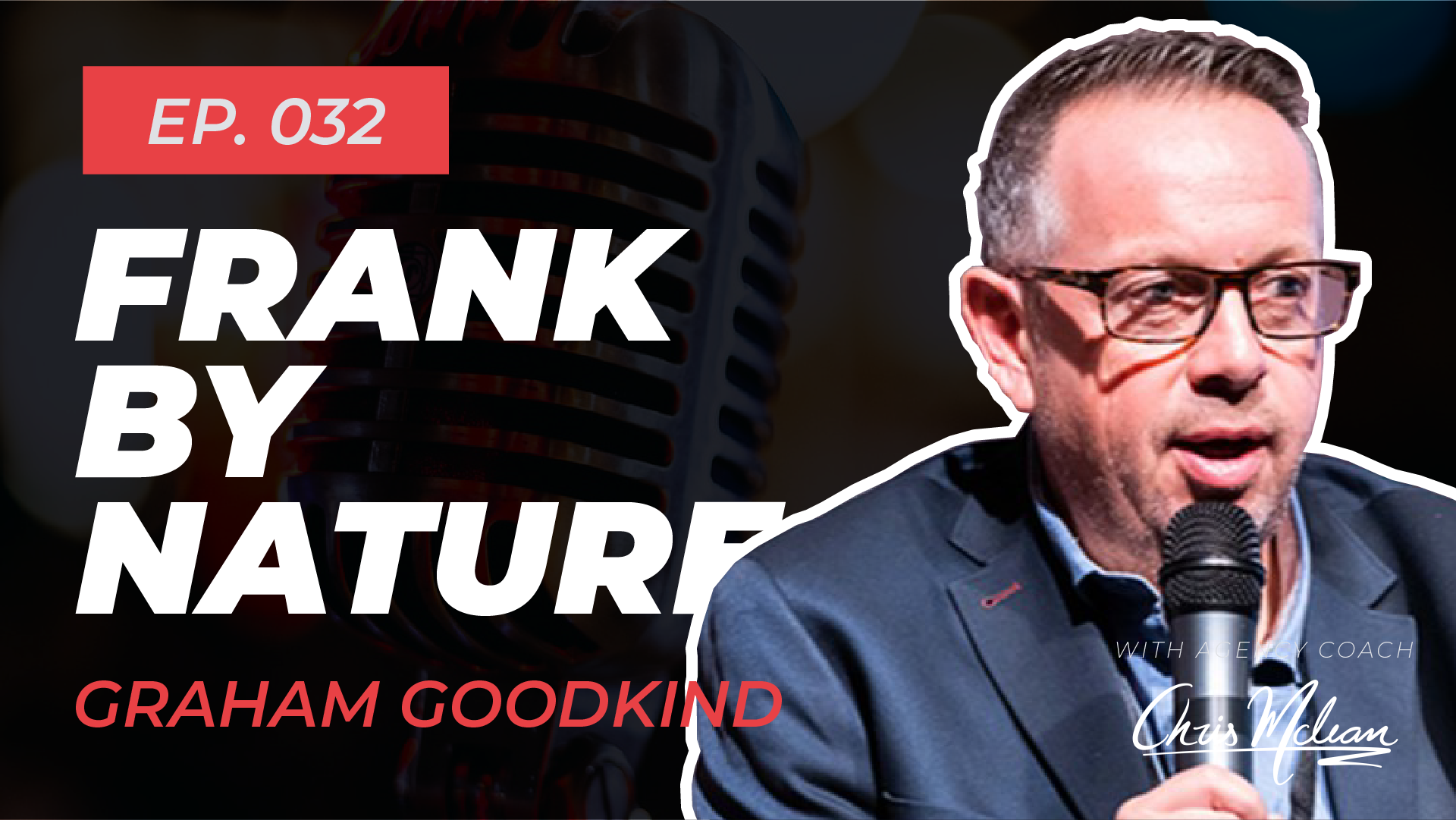 EP032 | Frank by Nature with Graham Goodkind