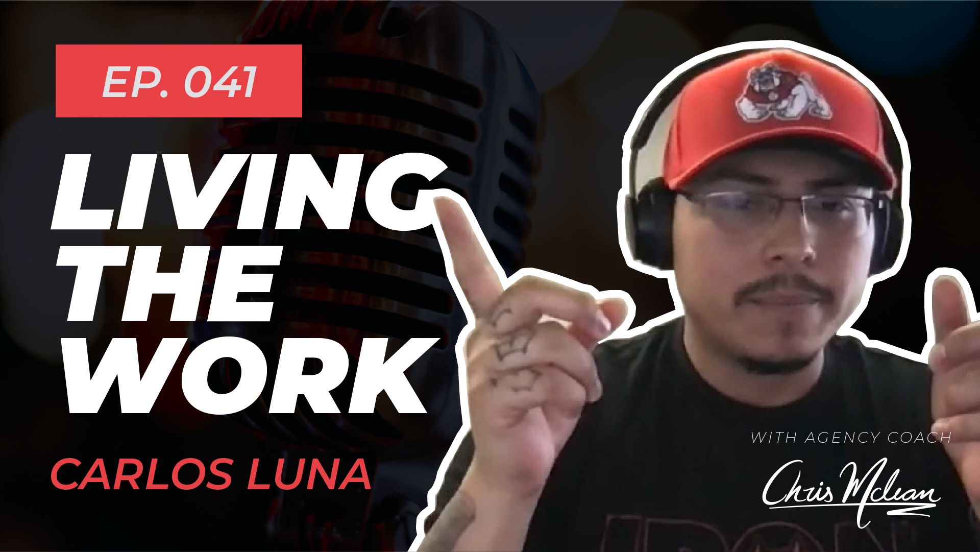 EP041 | Living The Work with Carlos Luna